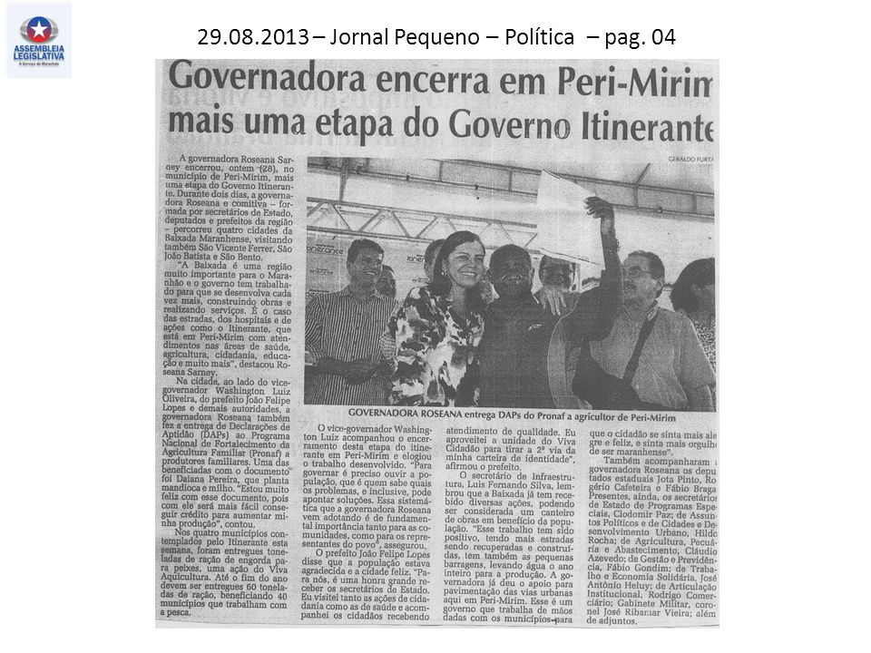 29.08.2013 – Jornal Pequeno – Política – pag. 04