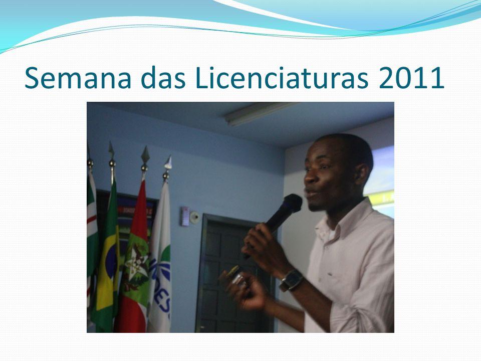 Semana das Licenciaturas 2011