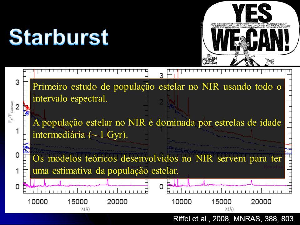 Primeiro estudo de população estelar no NIR usando todo o intervalo espectral. A população estelar no NIR é dominada por estrelas de idade intermediár