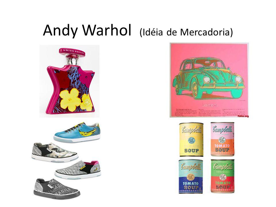Andy Warhol (Idéia de Mercadoria)