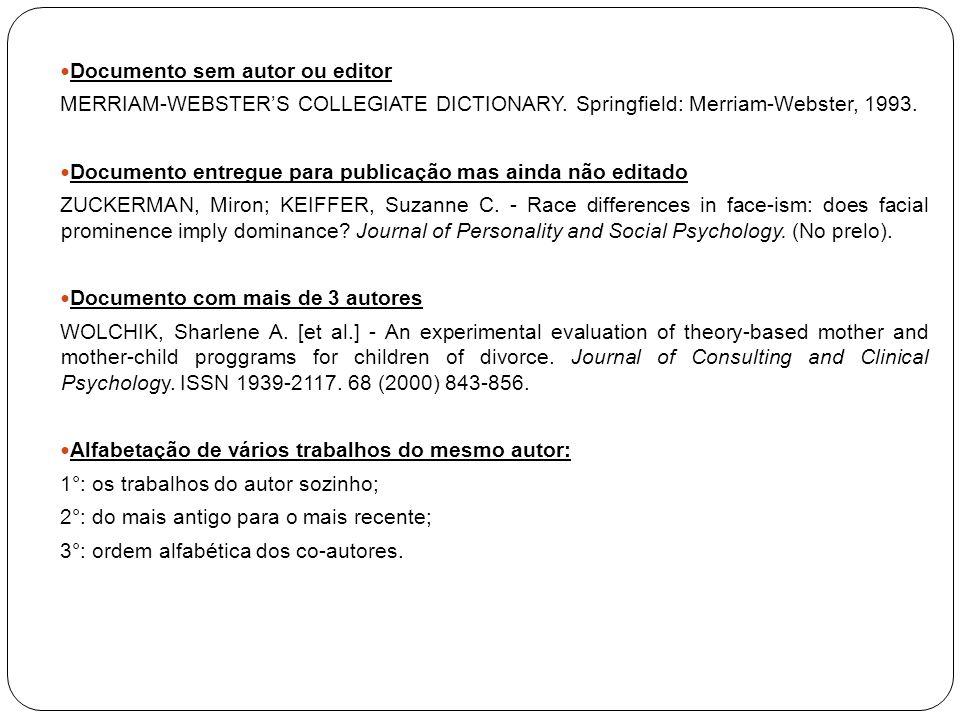 16.Abreviaturas aceitáveis: cap. (capítulo); ed. (edição); ed.