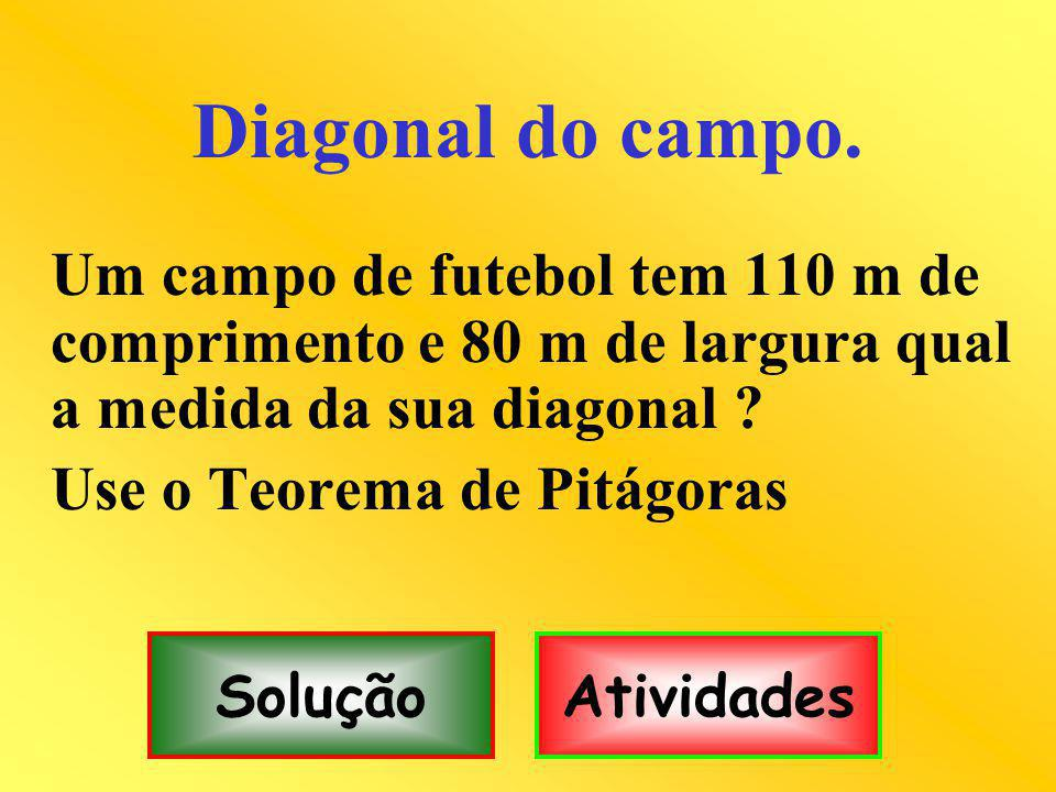 Diagonal do campo.