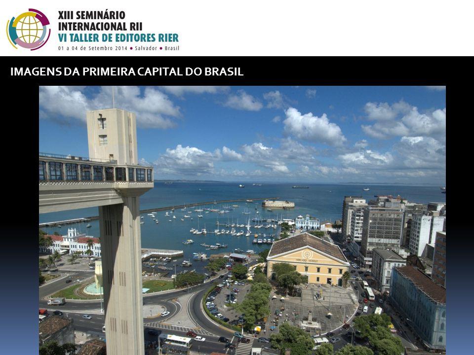 IMAGENS DA PRIMEIRA CAPITAL DO BRASIL
