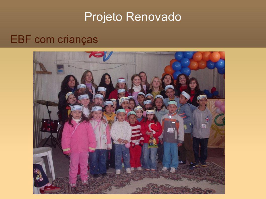 Projeto Renovado EBF com crianças
