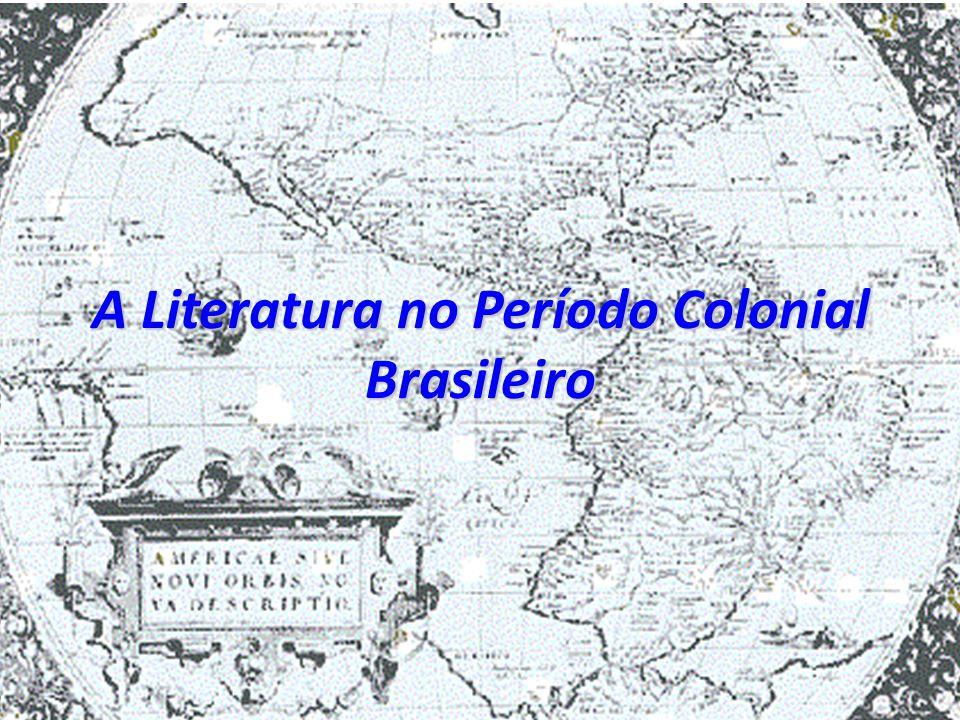 A Literatura no Período Colonial Brasileiro
