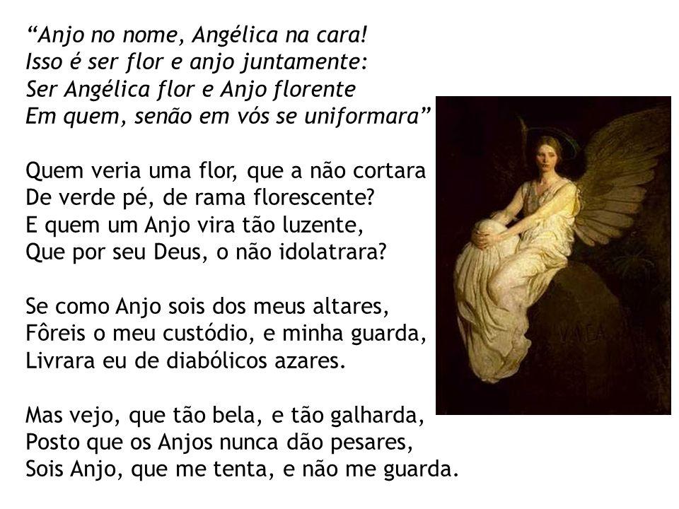 Anjo no nome, Angélica na cara.