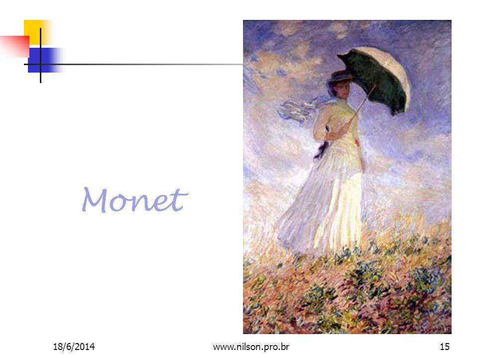 Monet 18/6/201415www.nilson.pro.br