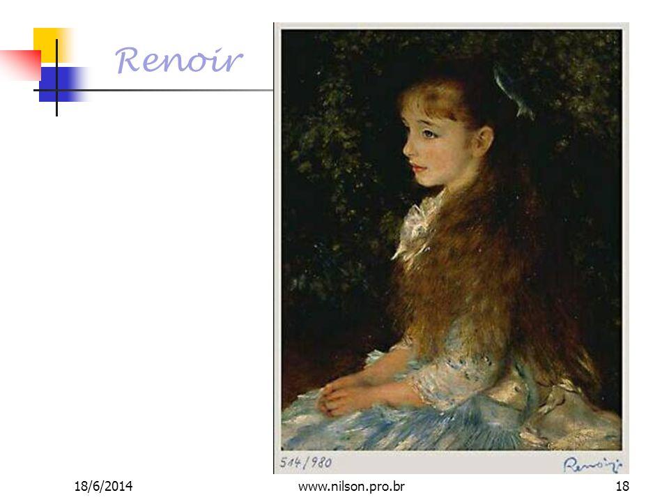Renoir 18/6/201418www.nilson.pro.br