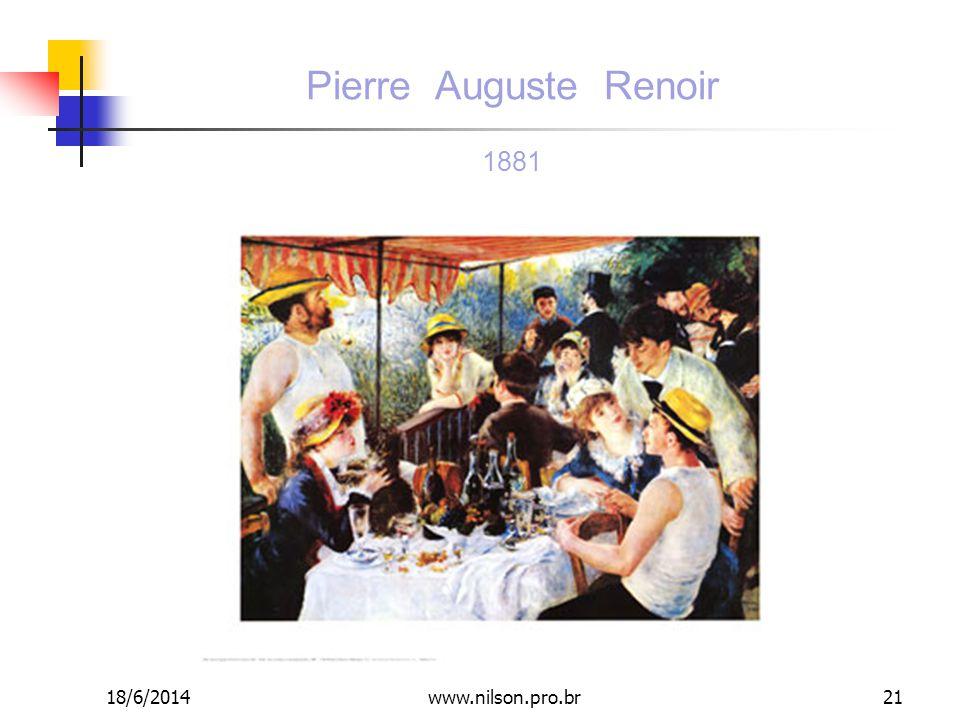 Pierre Auguste Renoir 1881 18/6/201421www.nilson.pro.br