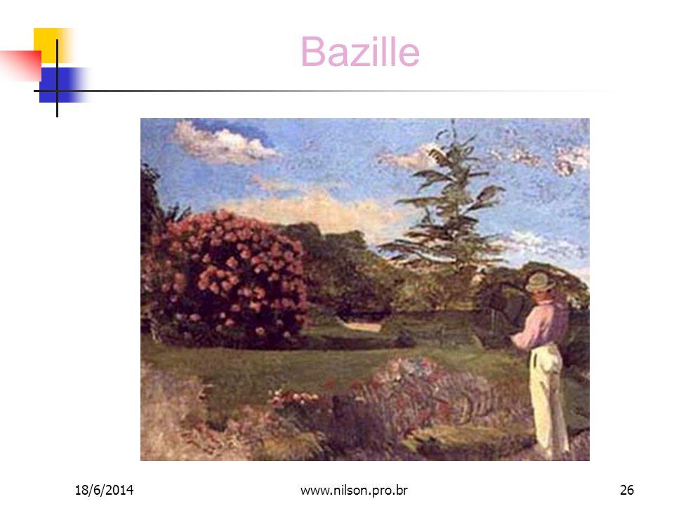 Bazille 18/6/201426www.nilson.pro.br