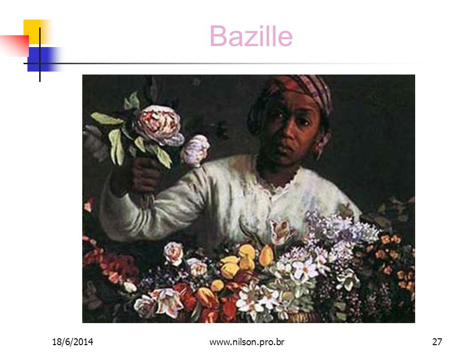Bazille 18/6/201427www.nilson.pro.br