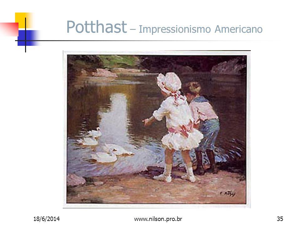 Potthast – Impressionismo Americano 18/6/201435www.nilson.pro.br