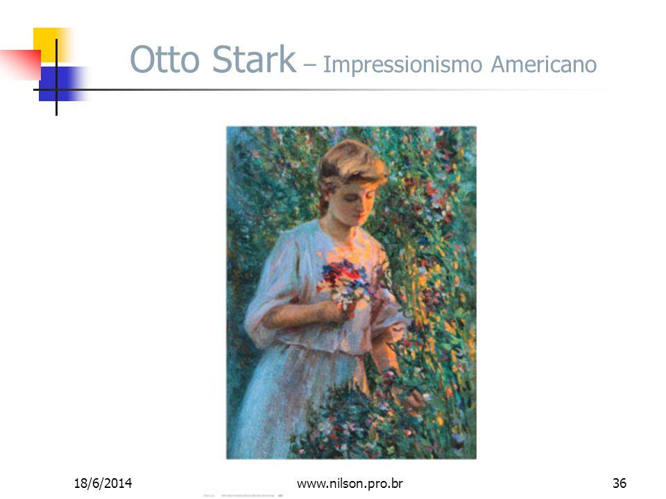 Otto Stark – Impressionismo Americano 18/6/201436www.nilson.pro.br