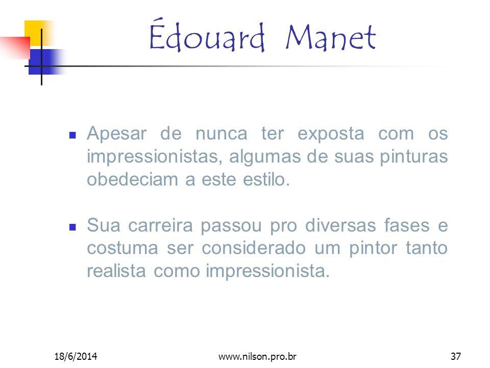 Édouard Manet Apesar de nunca ter exposta com os impressionistas, algumas de suas pinturas obedeciam a este estilo. Sua carreira passou pro diversas f