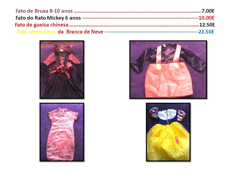 Fato de Bruxa 8-10 anos ……………………...………………………………………………………….7.00E Fato do Rato Mickey 6 anos -----------------------------------------------------------