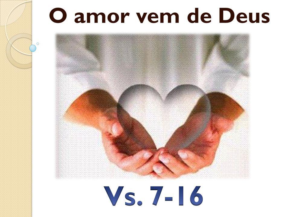 O amor vem de Deus