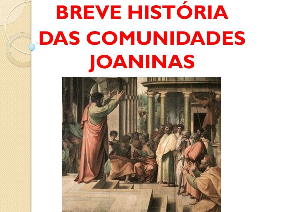 1- Primeira fase: formação (anos 50-80, aproximadamente) A tradição situa as comunidades joaninas na região de Éfeso, na Ásia Menor.