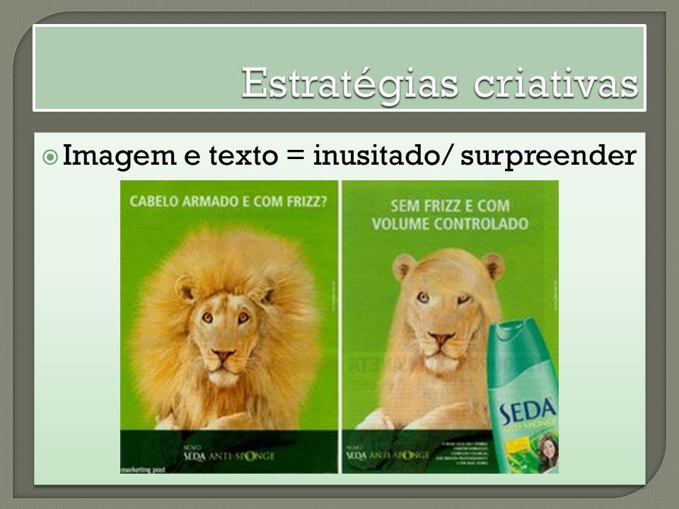 Imagem e texto = inusitado/ surpreender