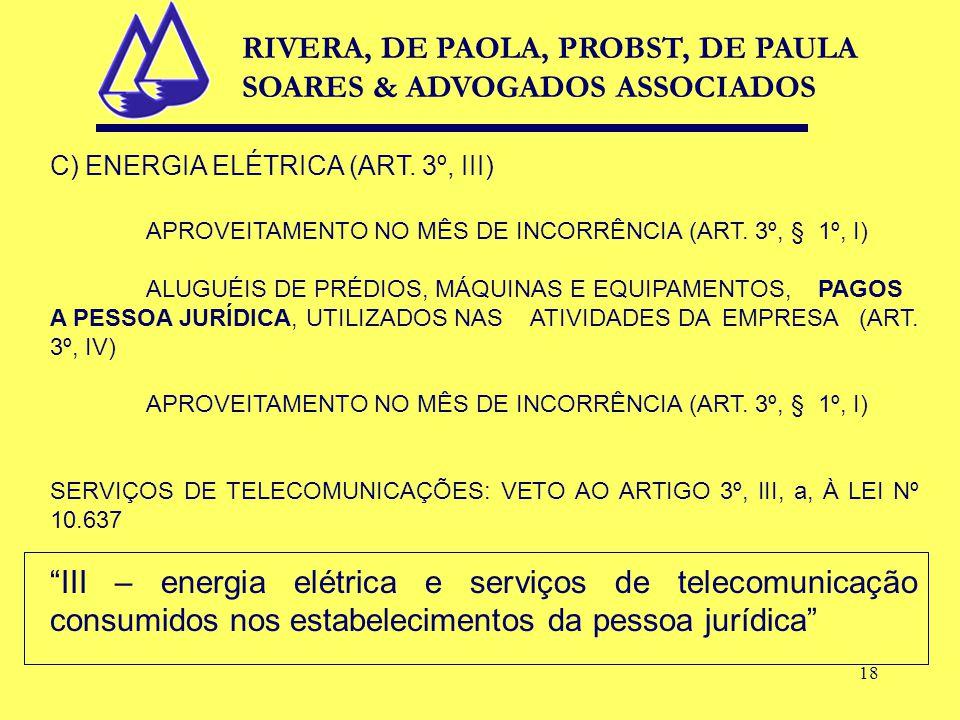 18 C) ENERGIA ELÉTRICA (ART. 3º, III) APROVEITAMENTO NO MÊS DE INCORRÊNCIA (ART.