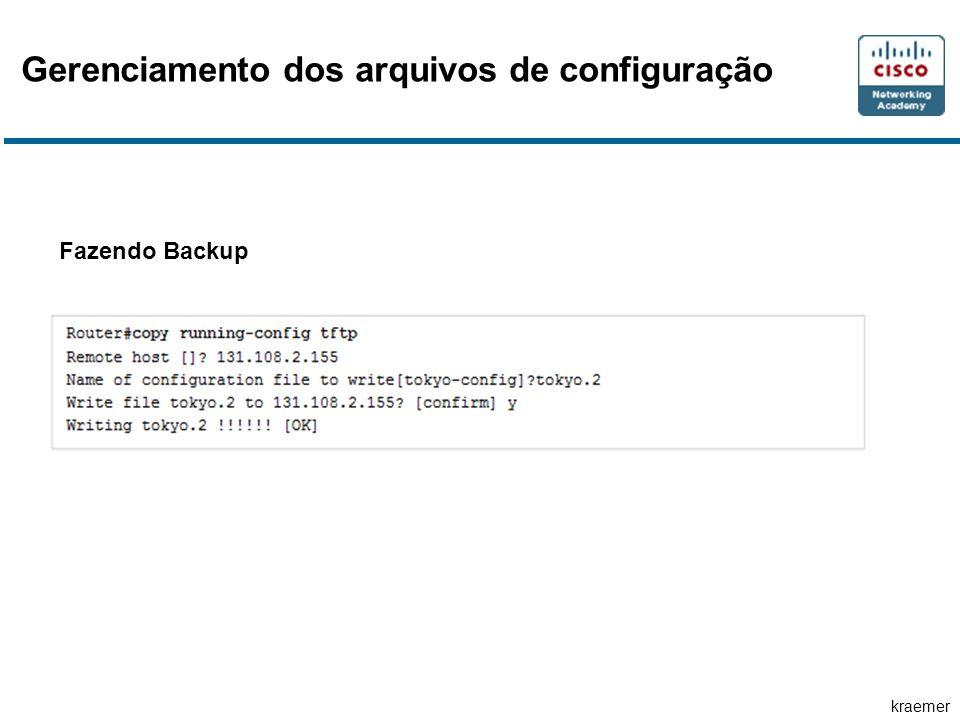 kraemer Gerenciamento dos arquivos de configuração Fazendo Backup