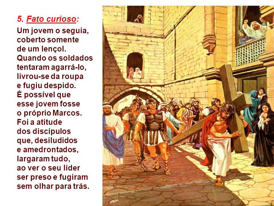 4. Sublinha a Solidão de Cristo: Abandonado pelos discípulos, escarnecido pela multidão, condenado pelos líderes, torturado pelos soldados, Jesus perc