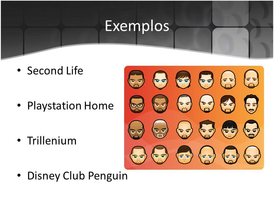 Exemplos Second Life Playstation Home Trillenium Disney Club Penguin
