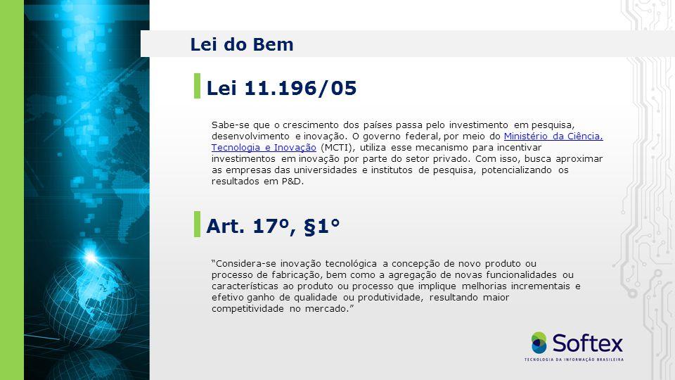 Lei do Bem Lei 11.196/05 Art.
