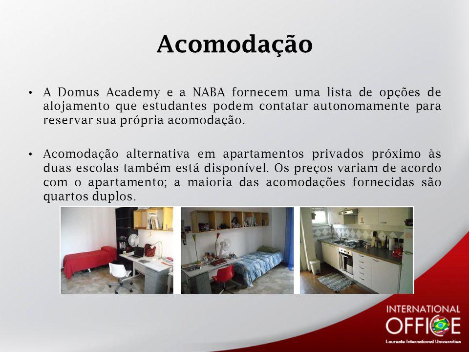 Acomodação A Domus Academy e a NABA fornecem uma lista de opções de alojamento que estudantes podem contatar autonomamente para reservar sua própria acomodação.