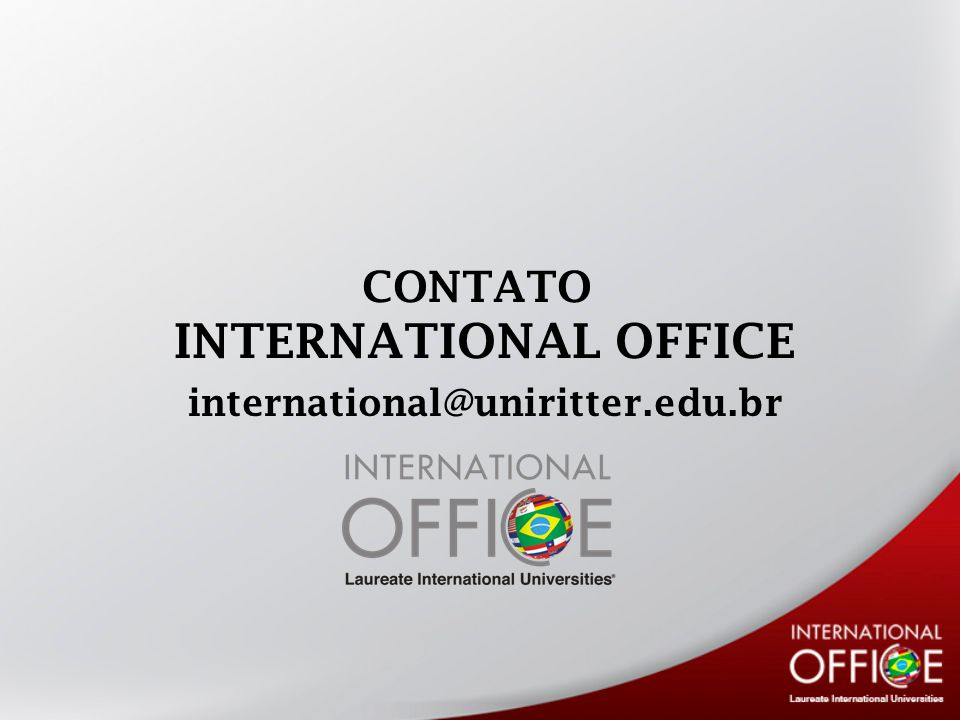 CONTATO INTERNATIONAL OFFICE international@uniritter.edu.br