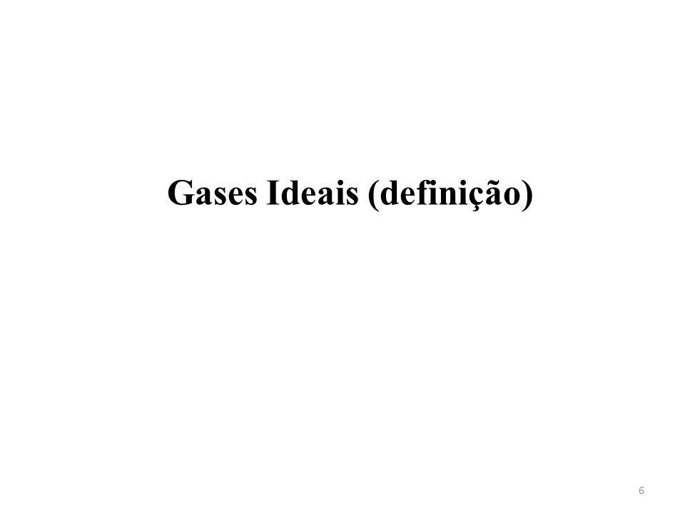 Gases Ideais (definição) 6