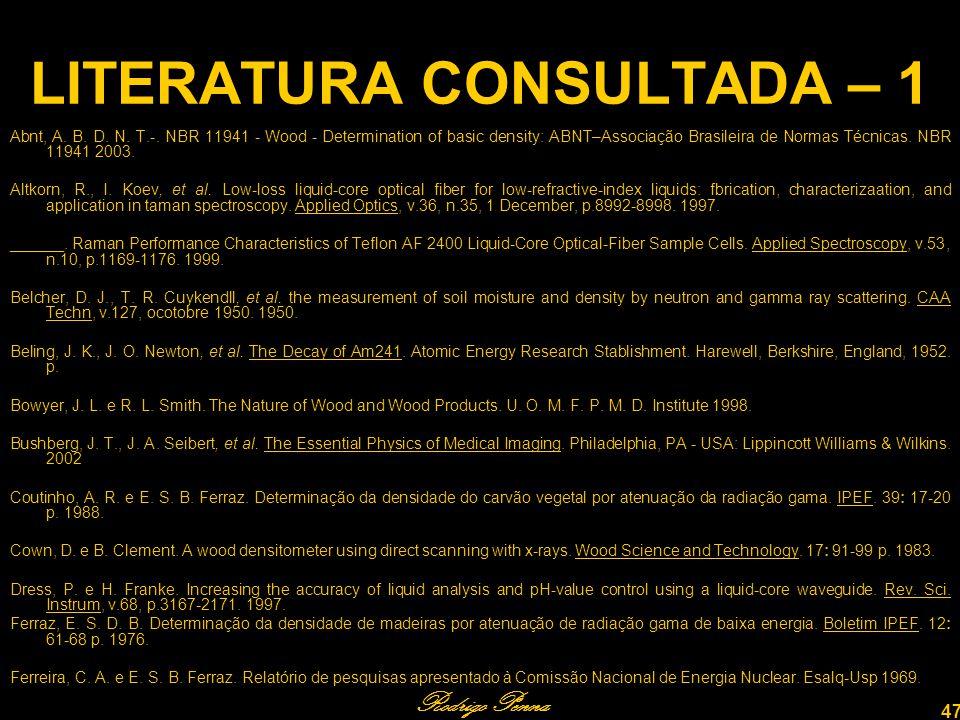 Rodrigo Penna 47 LITERATURA CONSULTADA – 1 Abnt, A.