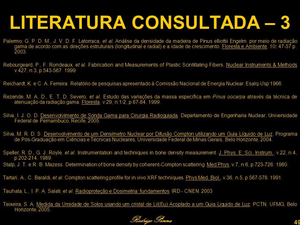 Rodrigo Penna 49 LITERATURA CONSULTADA – 3 Palermo, G.