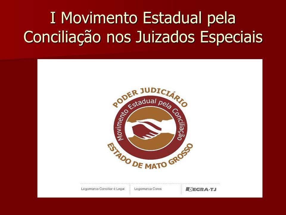 I Movimento Estadual pela Conciliação nos Juizados Especiais