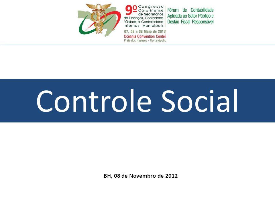 Controle Social BH, 08 de Novembro de 2012