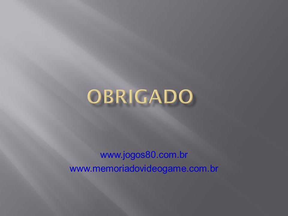 www.jogos80.com.br www.memoriadovideogame.com.br