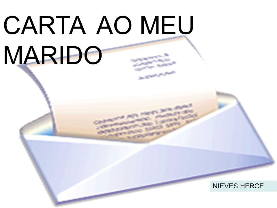 CARTA AO MEU MARIDO NIEVES HERCE