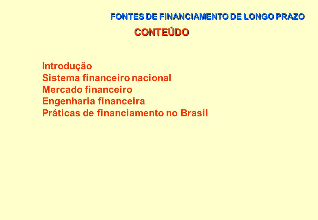 FONTES DE FINANCIAMENTO DE LONGO PRAZO Capítulo 8