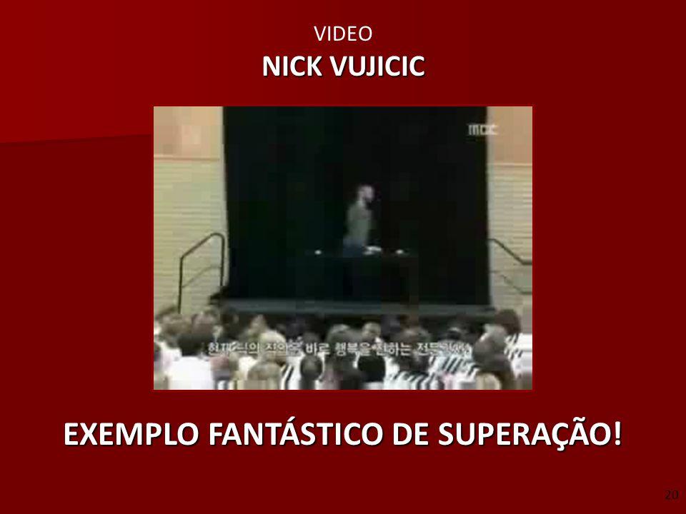 VIDEO NICK VUJICIC EXEMPLO FANTÁSTICO DE SUPERAÇÃO! 20