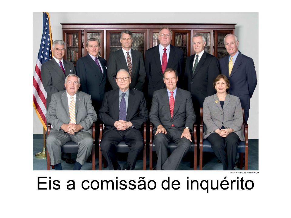 Eis a comissão de inquérito