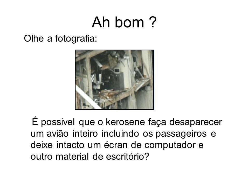 Veja esta fotografia, por que razão as asas do Boeing 747 não causaram estragos onde era suposto terem tido um impacto?