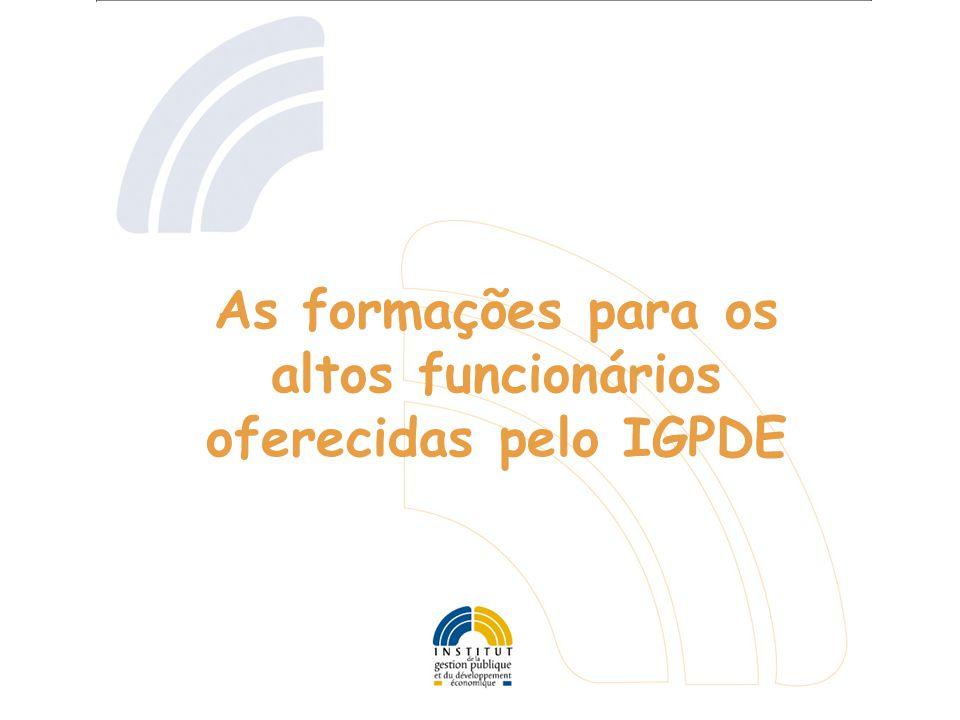 As formações para os altos funcionários oferecidas pelo IGPDE