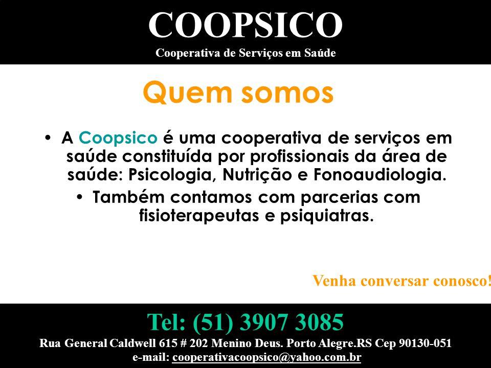 Quem somos A Coopsico é uma cooperativa de serviços em saúde constituída por profissionais da área de saúde: Psicologia, Nutrição e Fonoaudiologia. Ta