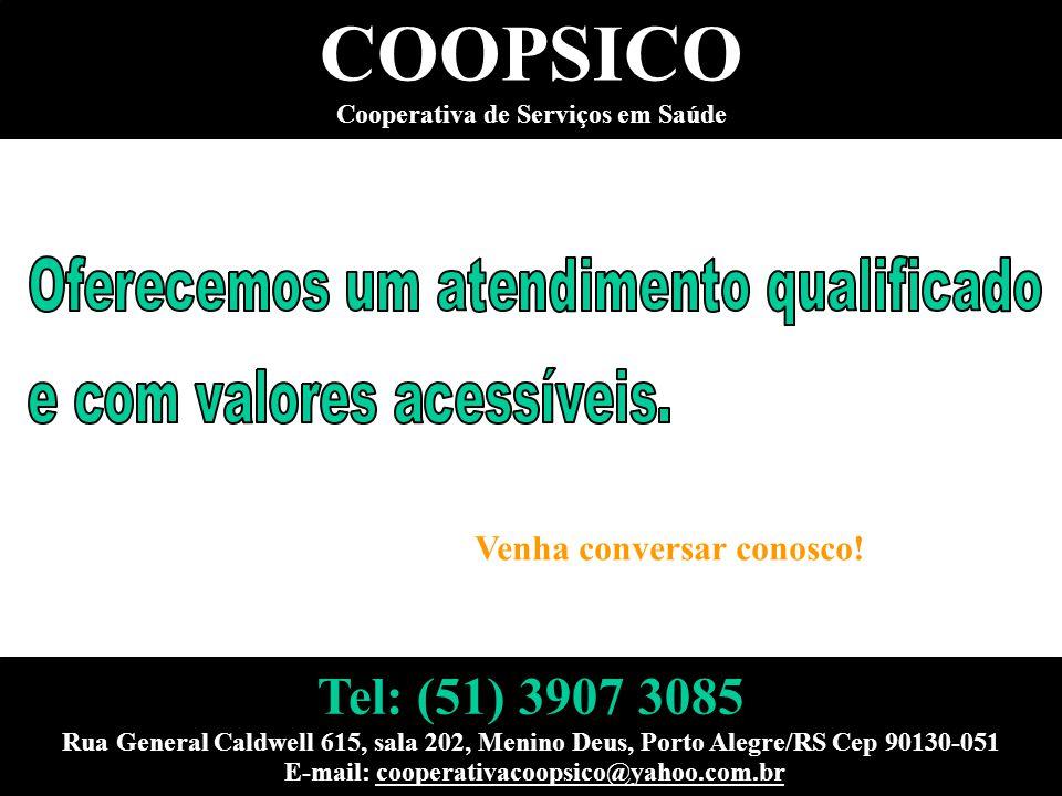 COOPSICO Cooperativa de Serviços em Saúde Venha conversar conosco! Tel: (51) 3907 3085 Rua General Caldwell 615, sala 202, Menino Deus, Porto Alegre/R