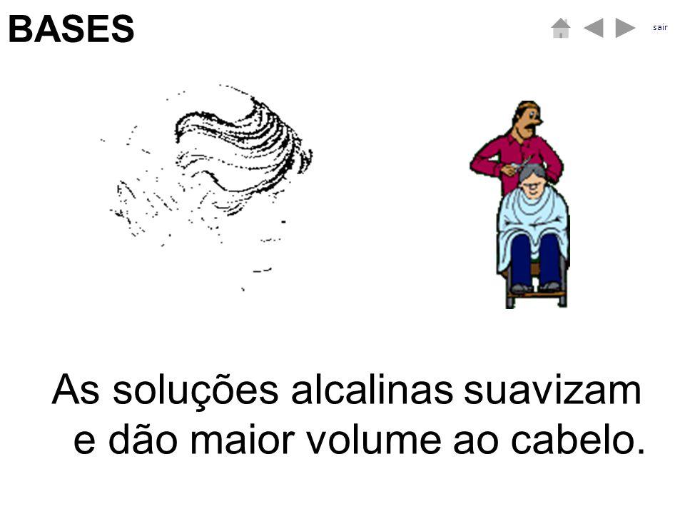 As soluções alcalinas suavizam e dão maior volume ao cabelo. ÁCIDOSBASES sair