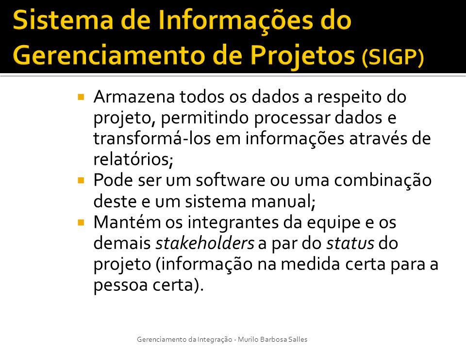 Armazena todos os dados a respeito do projeto, permitindo processar dados e transformá-los em informações através de relatórios; Pode ser um software