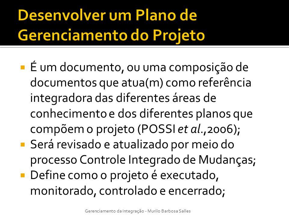 Entradas -Termo de Abertura do Projeto -Processos de Gerenciamento de Projetos -Fatores ambientais da empresa -Ativos de processos organizacionais Ferramentas e Técnicas -Opinião especializada Saídas -Plano de Gerenciamento do Projeto UTILIZA-SE DAS SAÍDAS DOS OUTROS PROCESSOS DE PLANEJAMENTO PARA CRIAR UM DOCUMENTO CONSISTENTE QUE PERMITA SER UTILIZADO DE GUIA PARA A EXECUÇÃO DO PROJETO, DOCUMENTAR AS PREMISSAS, DOCUMENTAR DECISÕES, DEFINIR OS PONTOS DAS PRINCIPAIS REVISÕES, FORNECER LINHAS DE REFERÊNCIA PARA O CONTROLE DO PROJETO E PARA FACILITAR AS COMUNICAÇÕES NO PROJETO Adequar o processo; Desenvolver detalhes técnicos; Determinar recursos e níveis de habilidades; Determinar o nível de gerenciamento de configuração; Determinar quais os documentos estarão no controle de mudanças.