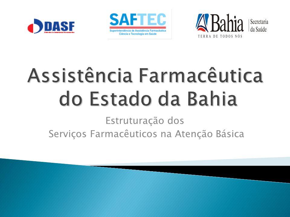 Estruturação dos Serviços Farmacêuticos na Atenção Básica