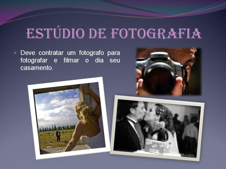 Estúdio de fotografia Deve contratar um fotografo para fotografar e filmar o dia seu casamento.