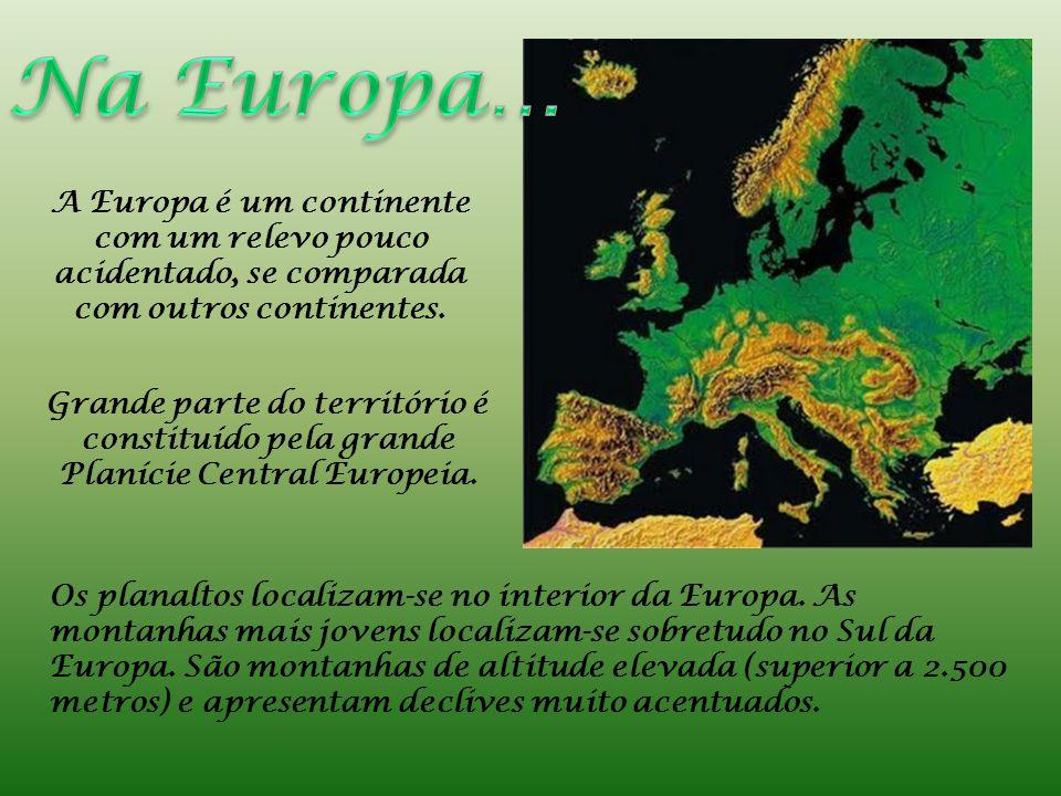 Os planaltos localizam-se no interior da Europa.