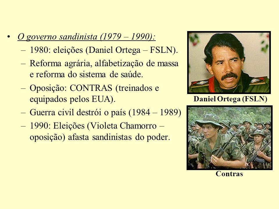 O governo sandinista (1979 – 1990): –1980: eleições (Daniel Ortega – FSLN). –Reforma agrária, alfabetização de massa e reforma do sistema de saúde. –O